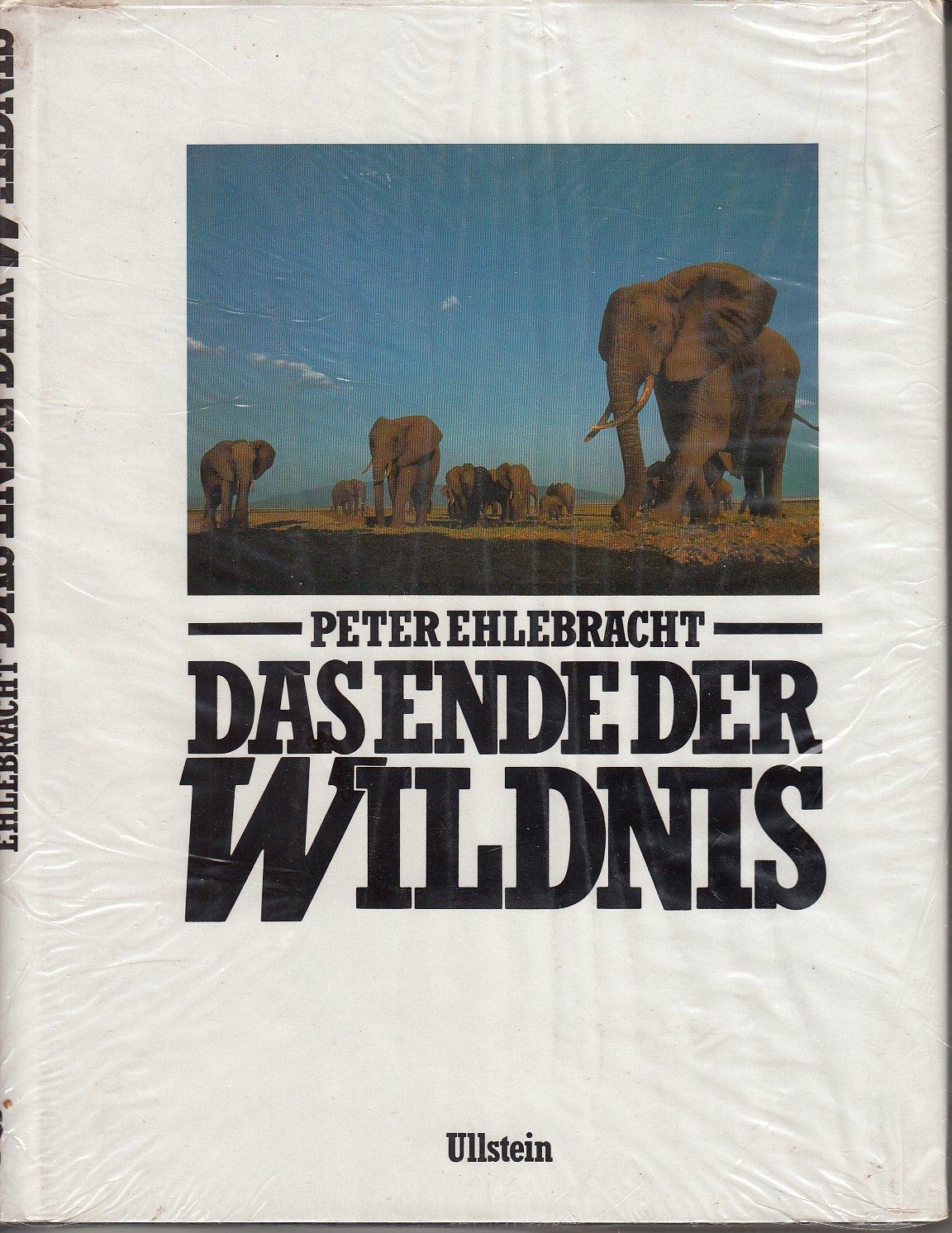 Das Ende der Wildnis. 100 Jahre Tiermord in Afrika