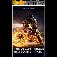 The Devil's Angels MC:  Book 2 - Axel