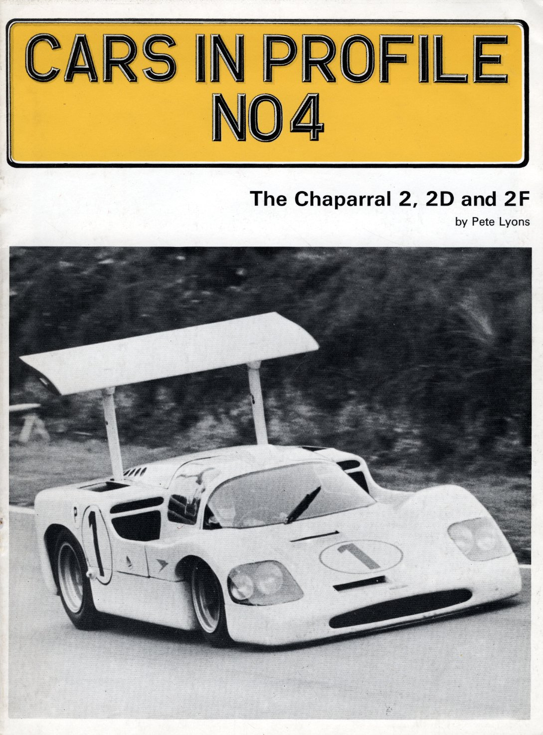 Cars in Profile No 4: The Chaparral 2, 2D and 2F: Pete Lyons: Amazon ...
