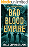 Bad Blood Empire (Cold Blooded Series Book 2)