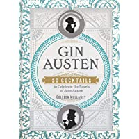 Gin Austen: 50 Cocktails to Celebrate the Novels
