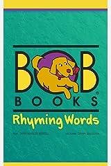 Bob Books: Rhyming Words Kindle Edition