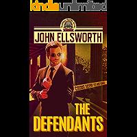 The Defendants (Thaddeus Murfee Legal Thriller Series Book 1)
