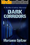 Dark Corridors: A Kellie Conley Mystery (Kellie Conley Mysteries Book 6)