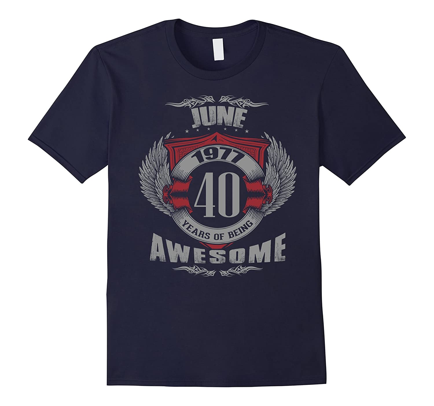 Birthday gift June 1977 40 years of being awesome T-shirt-CD