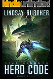 Hero Code (Star Kingdom Book 3)