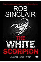 The White Scorpion (James Ryker Book 5) Kindle Edition
