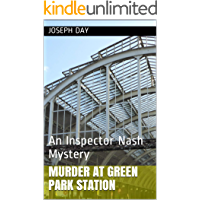 Murder at Green Park Station: An Inspector Nash Mystery (English Edition)