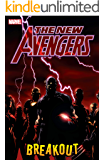 New Avengers Vol. 1: Breakout (The New Avengers)