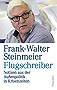 Flugschreiber: Notizen aus der Außenpolitik in Krisenzeiten (German Edition)