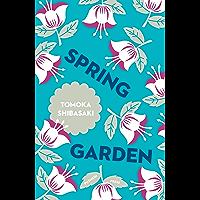 Spring Garden (Japanese Novellas Book 2) (English Edition)