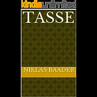 Tasse (German Edition)