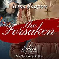 The Forsaken: Echoes from the Past, Book 4
