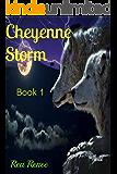 Cheyenne Storm (Cheyenne series Book 1)
