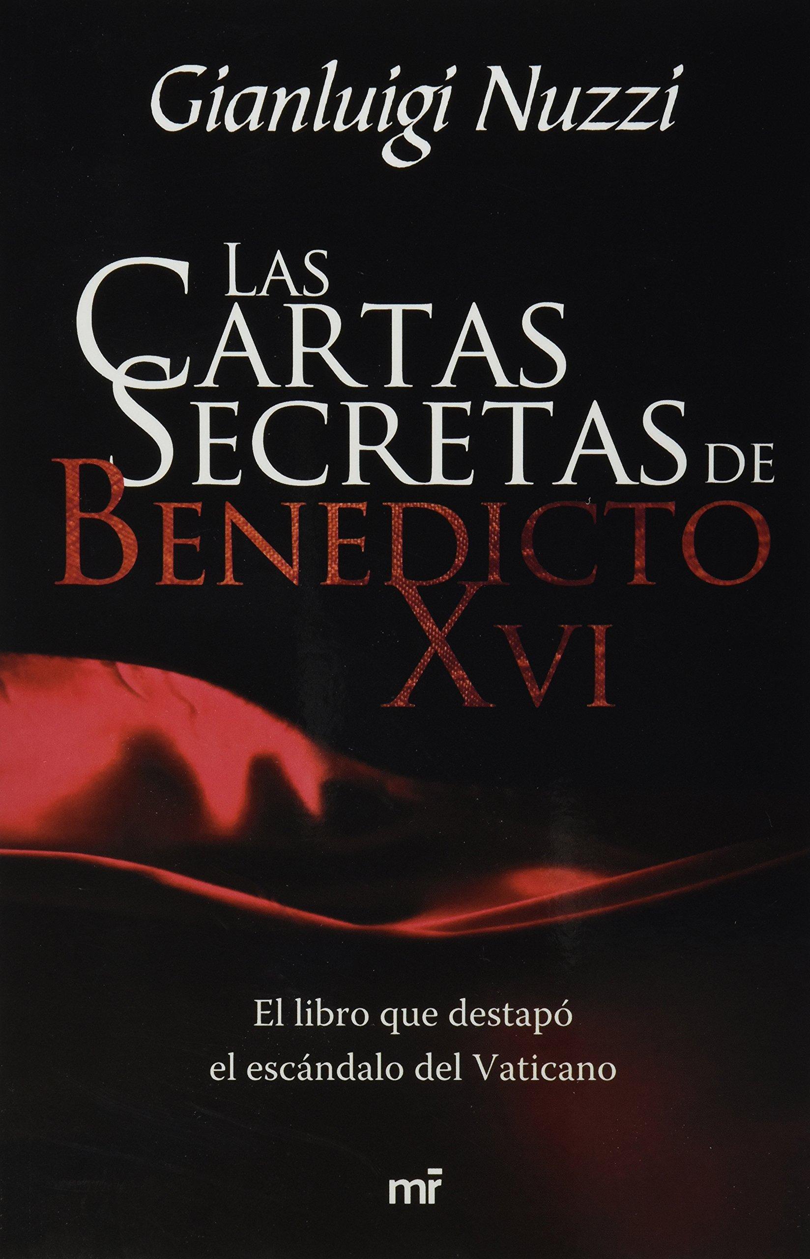 Las cartas secretas de Benedicto XVI (Spanish Edition ...