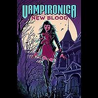 Vampironica: New Blood