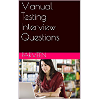 Manual Testing Interview Questions (English Edition)