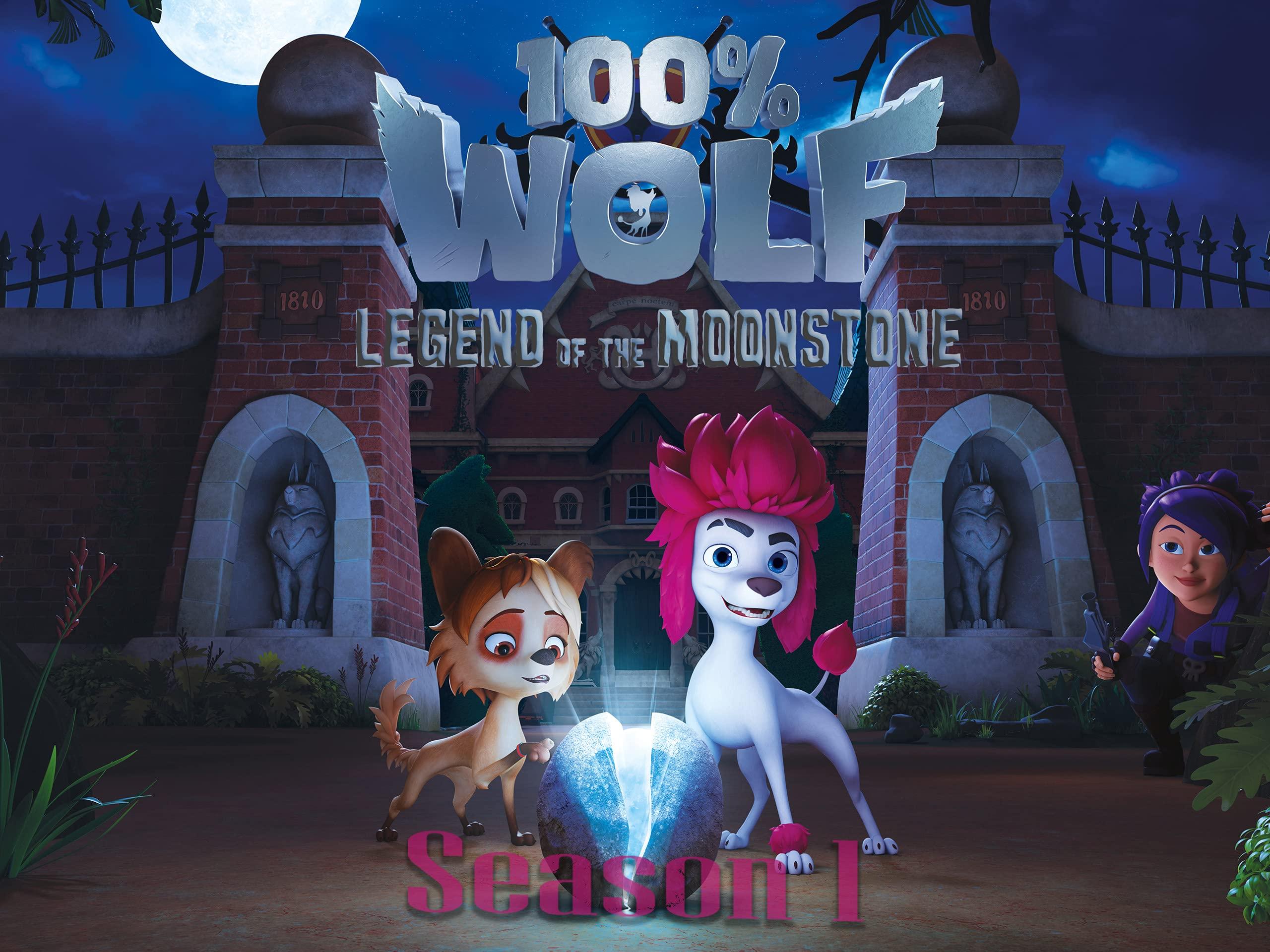 100% Wolf: Legend of the Moonstone - Season 1