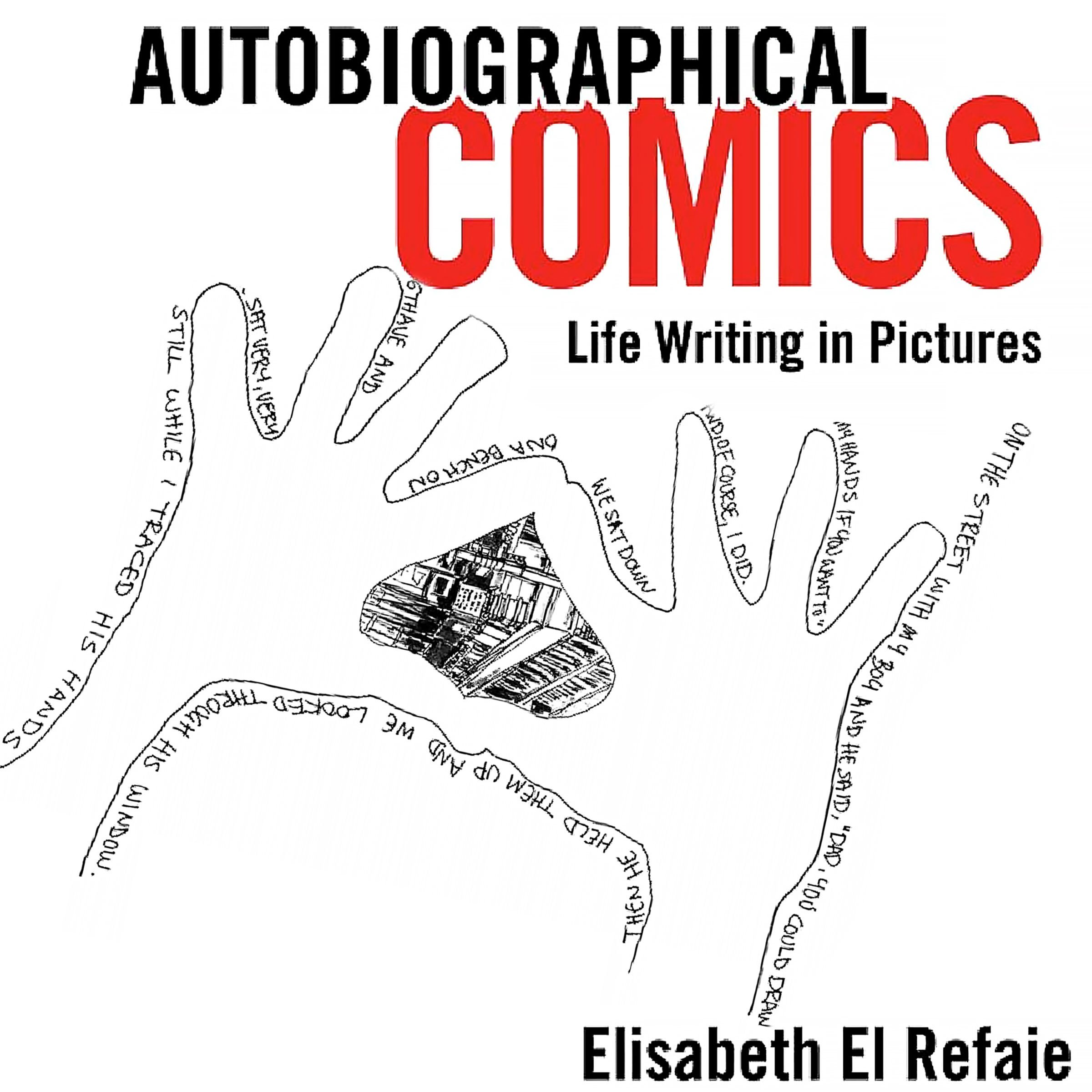 Autobiographical Comics: Life Writing in Pictures