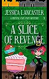 A Slice of Revenge (Crystal Café Cozy Mystery Book 3)
