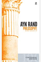 Philosophy: Who Needs It Kindle Edition