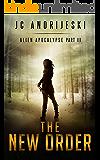 The New Order: Alien Apocalypse Part III