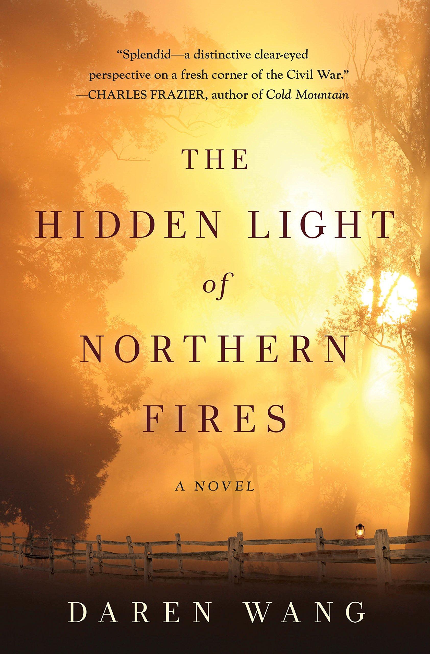 The Hidden Light of Northern Fires: Amazon.es: Wang, Daren ...