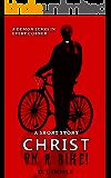Christ on a Bike!