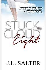 Stuck on Cloud Eight Kindle Edition