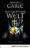 Das Haupt der Welt: Historischer Roman (Otto der Große 1) (German Edition)