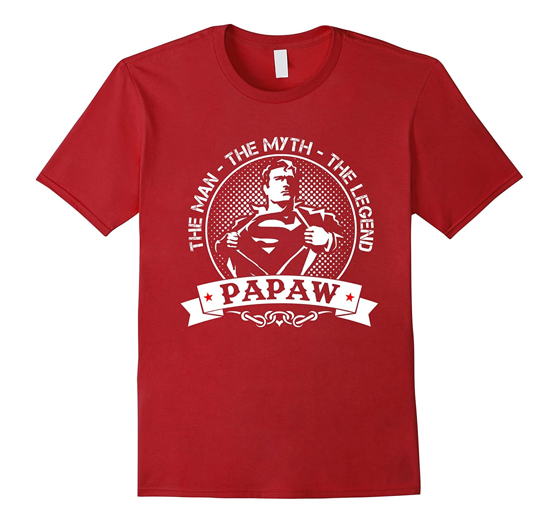 9b210f98c71d PAPAW Man Myth Legend Shirt Love PAPAW Proud PAPA Shirt – Hntee.com