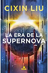 La era de la supernova (Spanish Edition) Kindle Edition