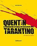 Quentin Tarantino: La filmographie intégrale du réalisateur culte