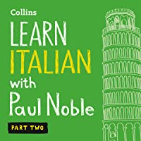 Learn Italian with Paul Noble – Part 2: Italian Made Easy with Your Personal Language Coach