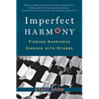Imperfect Harmony: Finding Happiness Singing with Others book cover