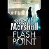 Flash Point: A Psychological Thriller (A Dr Jenna Ramey Mystery)