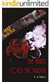 The Hard Cold Shoulder (Near To The Knuckle Novellas Book 12)