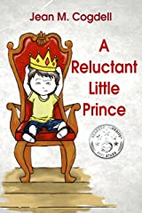 A Reluctant Little Prince Kindle Edition