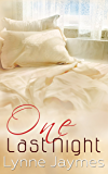 One Last Night: Prequel Novella to One True Thing