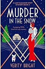 Murder in the Snow: A gripping 1920s historical cozy mystery (A Lady Eleanor Swift Mystery Book 4) Kindle Edition