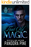 That Old Magic: A Cold Case Psychic Spin Off Novella ( Cold Case Psychic Spin Off Novellas Book 4)