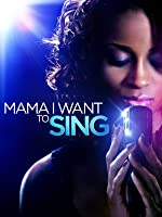 Mama I Want To Sing