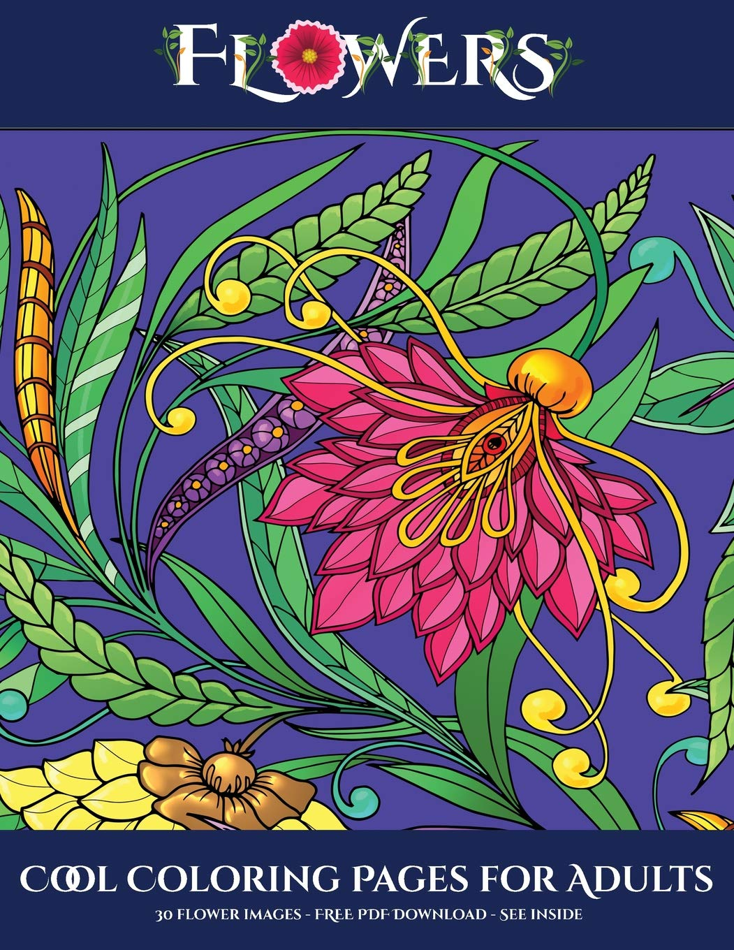 Amazon.com: Cool Coloring Pages for Adults (Flowers ...