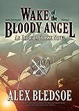 Wake of the Bloody Angel (Eddie LaCrosse Novels, Book 4)