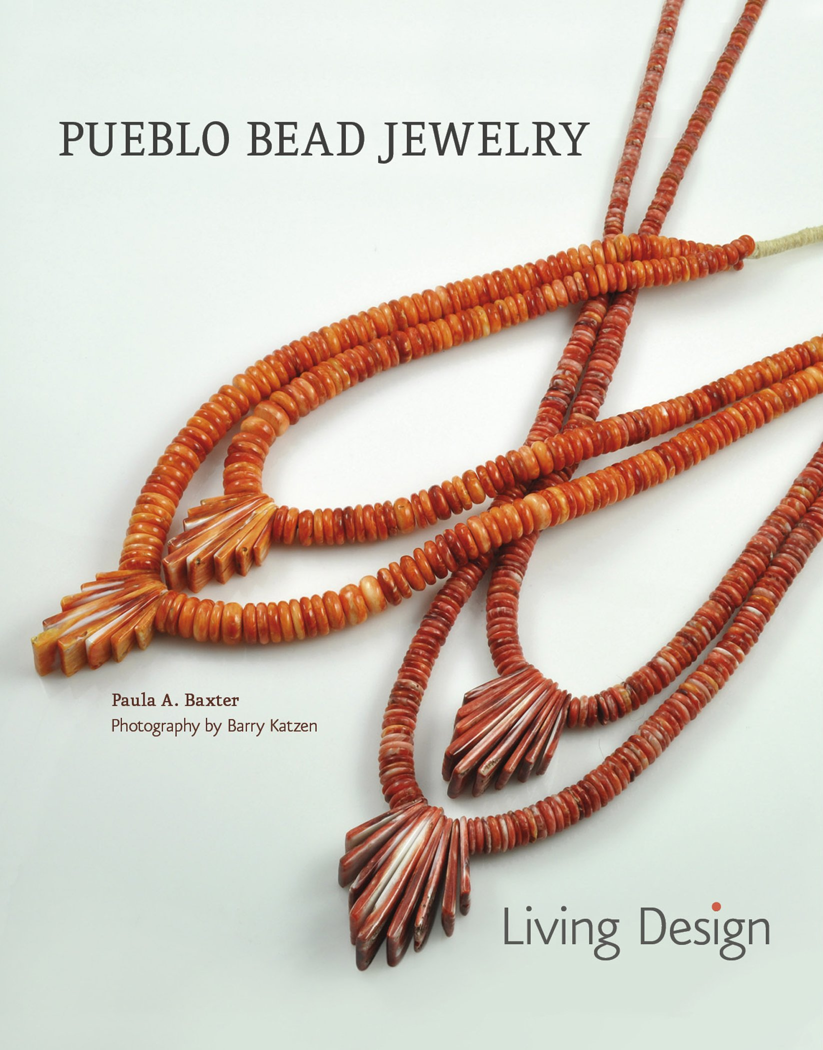 d041f7cb2cc Pueblo Bead Jewelry  Living Design  Paula A. Baxter