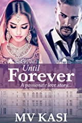 Until Forever: A Passionate Story of Hate, Revenge & Love Kindle Edition