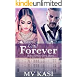 Until Forever: An Indian Billionaire Revenge Romance