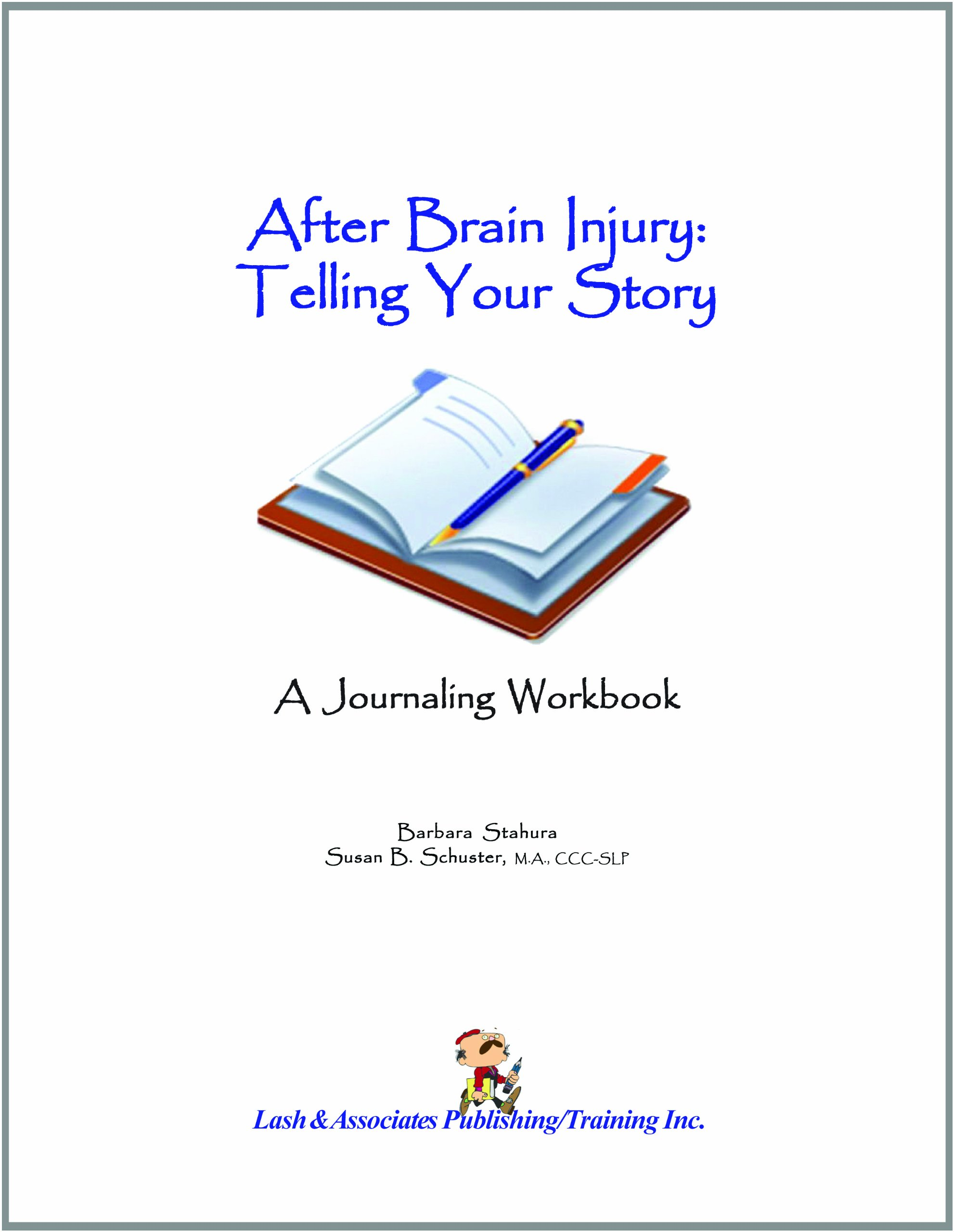 Download After Brain Injury Telling Your Story, A Journaling Workbook pdf