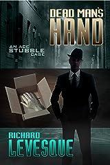 Dead Man's Hand (Ace Stubble Book 1) Kindle Edition