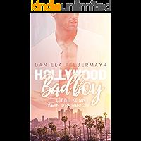 Hollywood Bad Boy: Liebe kennt kein Drehbuch